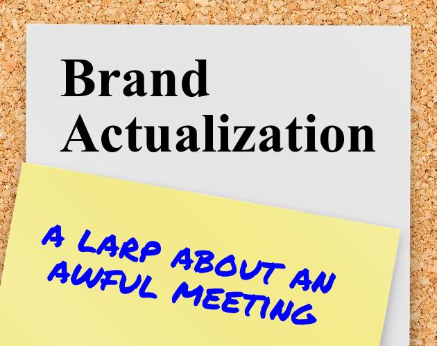 Brand Actualization