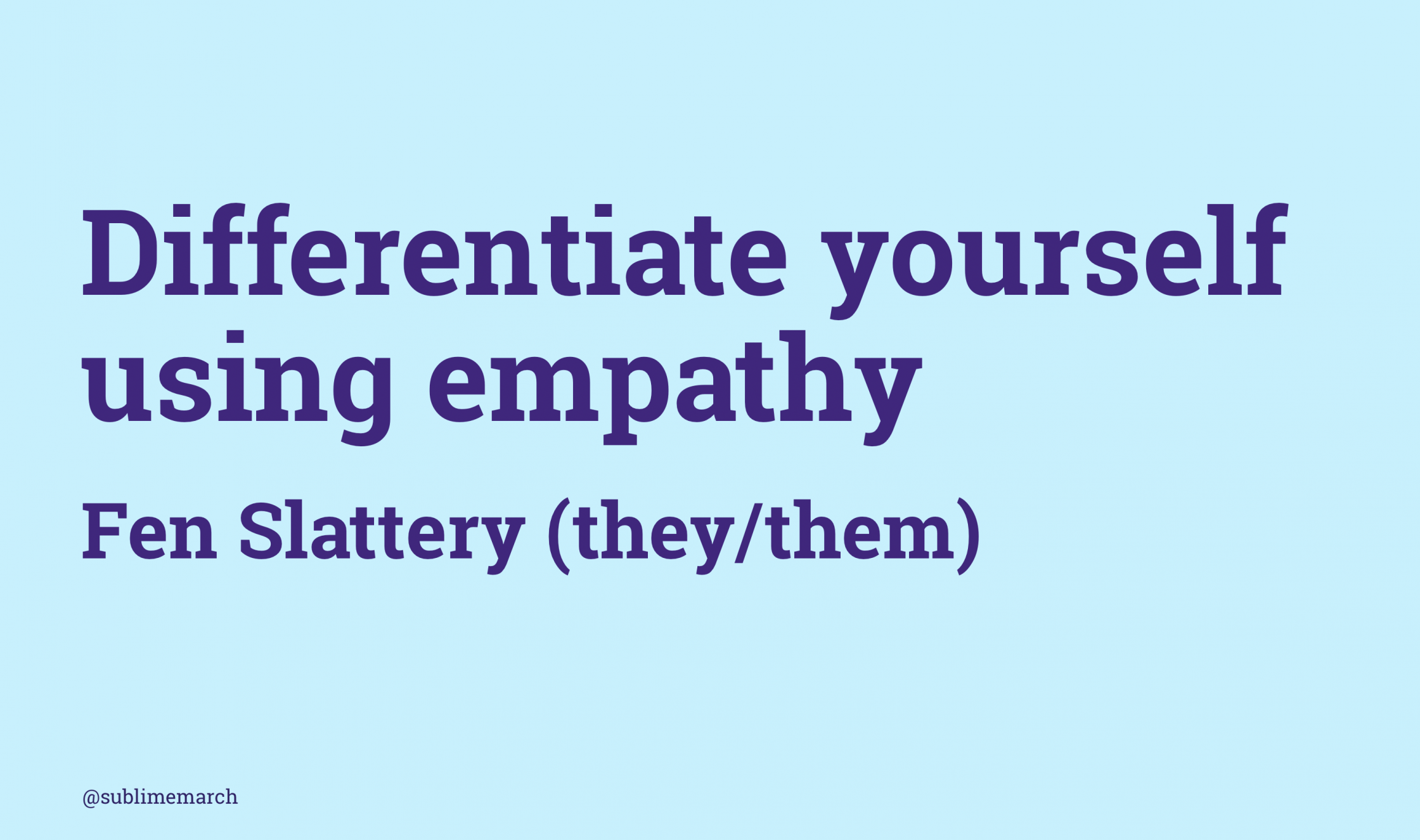 Differentiate Yourself Using Empathy