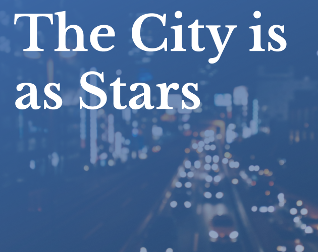 The City is as Stars
