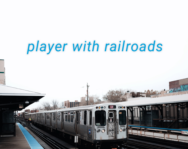 Player with Railroads