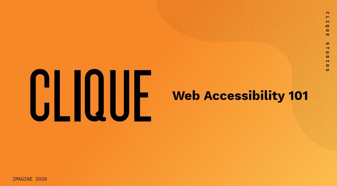 Clique: Web Accessibility 101